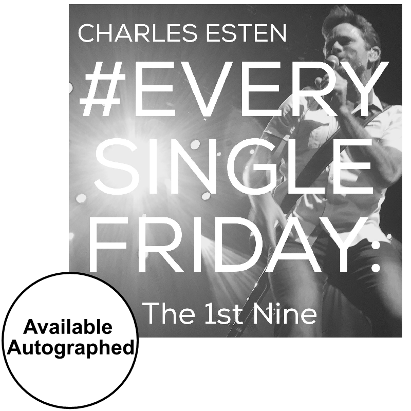 Charles Esten CD- #EverySingleFriday 1st Nine