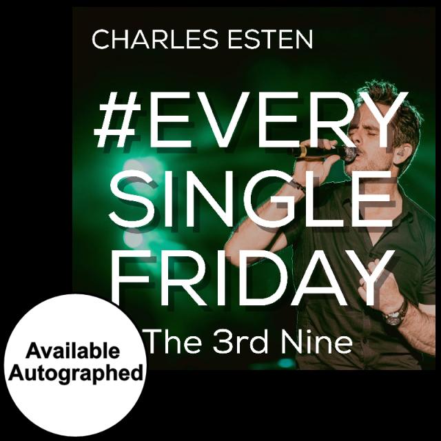 Charles Esten CD- #EverySingleFriday 3rd Nine