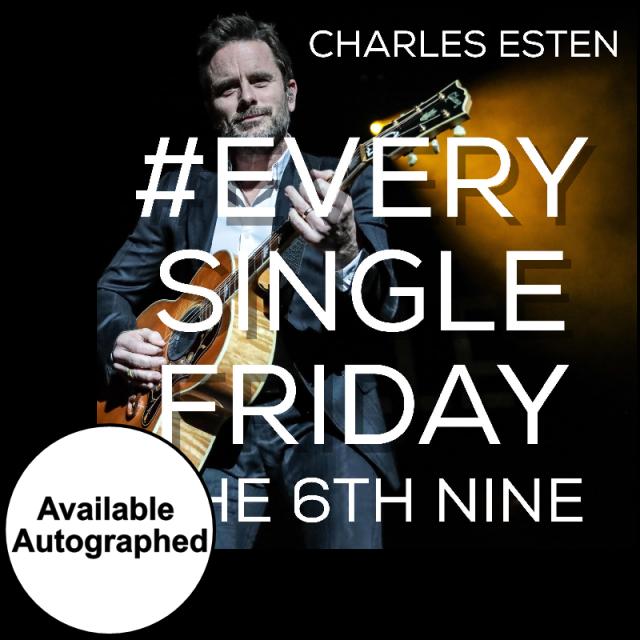 Charles Esten CD- #EverySingleFriday 6th Nine