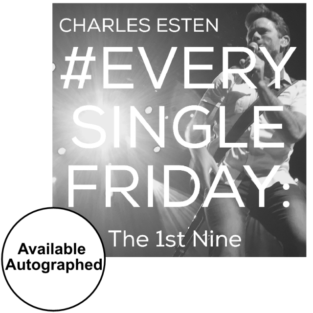 Charles Esten CD- #EverySingleFriday 1st Nine