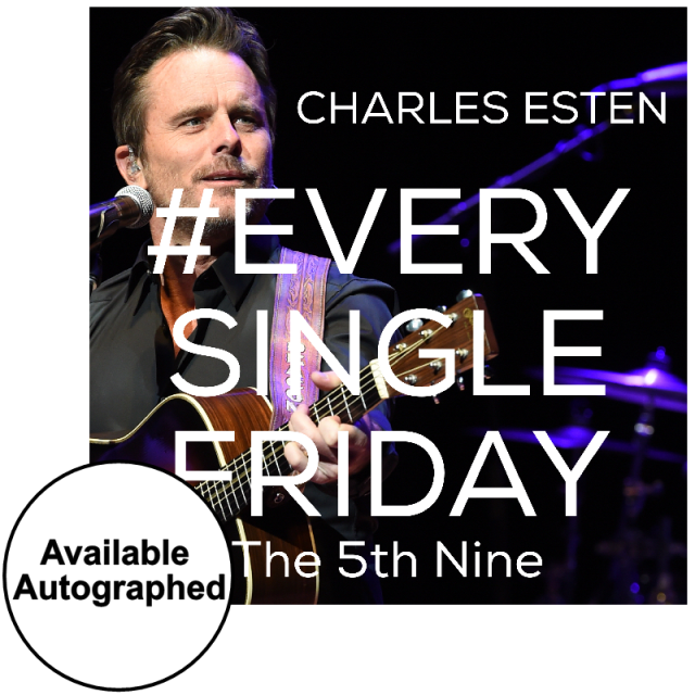 Charles Esten CD- #EverySingleFriday 5th Nine- PRESALE
