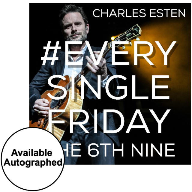 Charles Esten CD- #EverySingleFriday 6th Nine- PRESALE